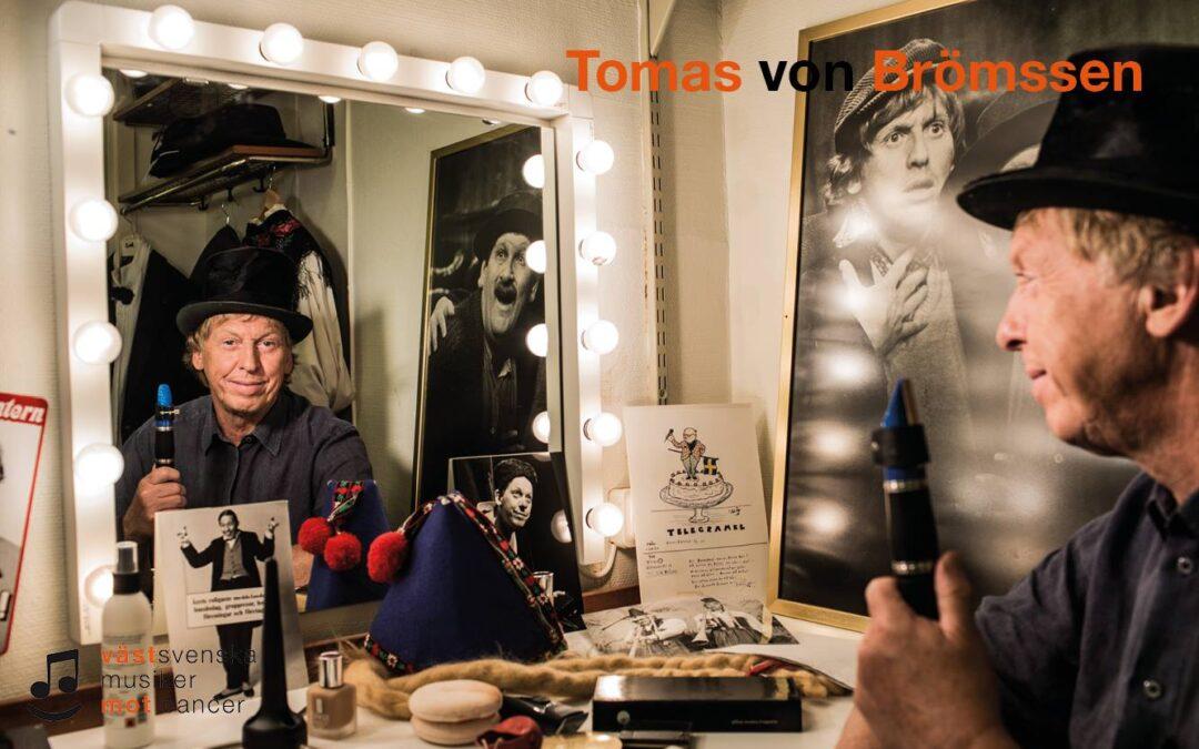 Tomas von Brömssen kommer till Västsvenska musiker mot cancer!