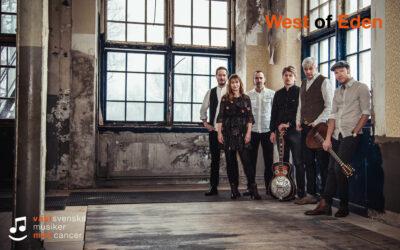 West of Eden kommer till Västsvenska musiker mot cancer!