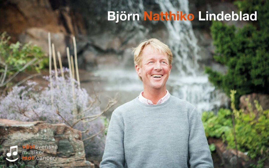 Björn Natthiko Lindeblad kommer till Västsvenska Musiker Mot Cancer!