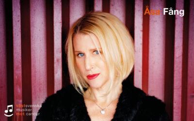 Åsa Fång kommer till Västsvenska musiker mot cancer!